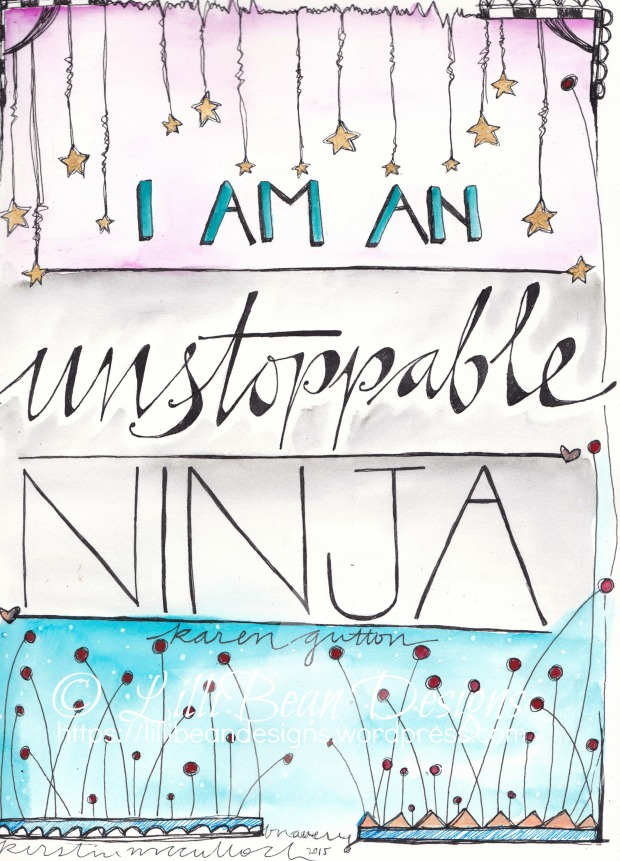I am an Unstoppable Ninja Download here or ORIGINAL AVAILABLE for purchase here